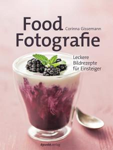 """Cover des Buches """"Food Fotografie"""" von Corinna Gissemann im dpunkt.verlag"""